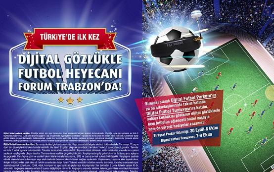 Dijital Futbol Turnuvası, Türkiye'de İlk Kez Forum Trabzon'da!