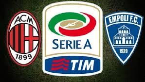 Empoli -Milan maçı Hangi kanalda ?,Nezaman, lig tv 2 izle