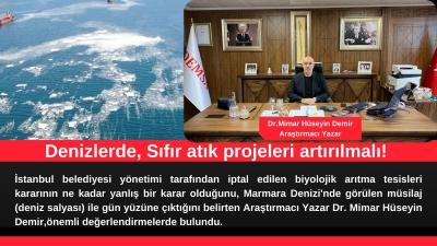 Araştırmacı Yazar Dr. Mimar Hüseyin Demir, 'Denizlerde, Sıfır atık projeleri artırılmalı!'